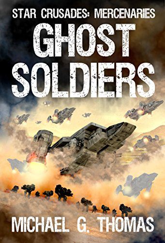 Ghost-Soldiers-Star-Crusades-Mercenaries-Book-2