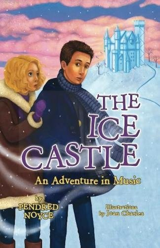 Download The Ice Castle: An Adventure in Music pdf epub