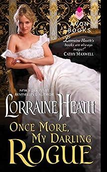 Once More, My Darling Rogue (Scandalous Gentlemen of St. James Book 2) by [Heath, Lorraine]