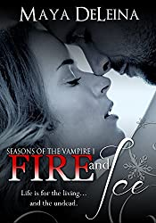 Fire and Ice: Seasons of the Vampire I