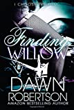 Finding Willow, Dawn Robertson, 1494437988