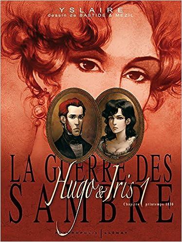 Livre gratuits en ligne La guerre des Sambre (Tome 1-Hugo & Iris, premier chapitre:Le mariage d'Hugo) pdf, epub ebook