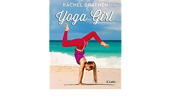 Yoga Girl (Psy-Santé) (French Edition) eBook: Rachel Brathen ...