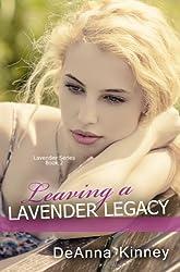 Leaving a Lavender Legacy (Lavender Series Book 2)