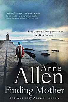 Finding Mother: A Family Drama (The Guernsey Novels Book 2) by [Allen, Anne]