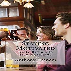 Staying Motivated Audiobook