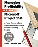 Managing Profitability Using Microsoft Project