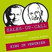 XING im Vertrieb (Sales-up-Call) | Stephan Heinrich, Joachim Rumohr