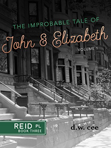 The Improbable Tale of John & Elizabeth Vol. 1 (Reid Place Book - Los Cee
