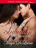 Veil of Seduction [Ambrose Heights Vampires 2] (Siren Publishing Classic)