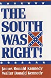 The South Was Right!