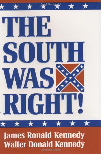 The South Was Right! - Third Confederate Flag