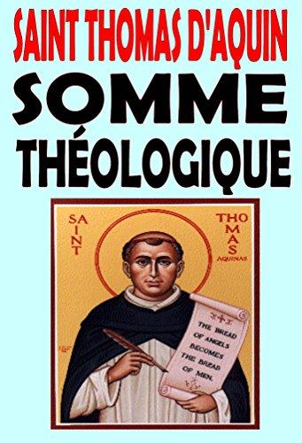 Somme Théologique (illustré): Texte intégral (French Edition)
