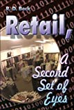 Retail, a Second Set of Eyes, R. Beck, 1424164176