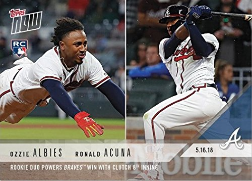 Only 2,189 made! 2018 Topps Now Baseball #222 Ozzie Albies//Ronald Acuna Rookie Card