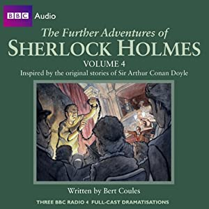 The Further Adventures of Sherlock Holmes: Volume 4 Radio/TV Program