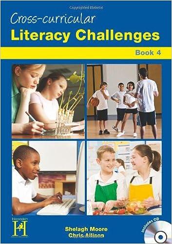 Manuel téléchargeable gratuitementLiteracy Challenges Across the Curriculum: (Level 3-4) Book 4 by Shelagh Moore PDF DJVU FB2