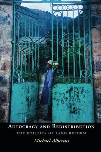 Autocracy and Redistribution: The Politics of Land Reform (Cambridge Studies in Comparative Politics) [Michael Albertus] (Tapa Blanda)