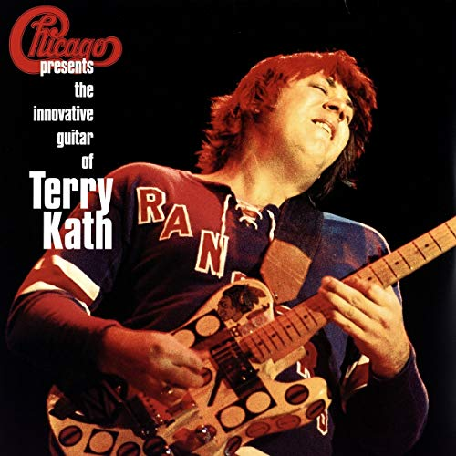 Chicago Presents: The Innovative Guitar of Terry Kath