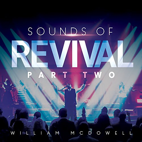 William McDowell - Sounds of Revival: Part Two - Zortam Music