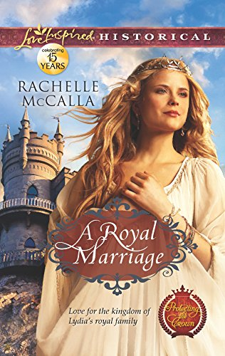 A Royal Marriage (Protecting the Crown Book 1)