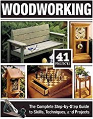 Woodworking: The Complete Step-by-Step Guide to Skills, Techniques, and Projects (Fox Chapel Publishing) Over