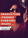 Graduation (Friends Forever) (Radio Version)