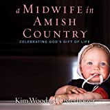 #9: A Midwife in Amish Country: Celebrating God's Gift of Life