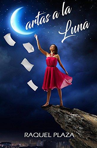 Amazon.com: Cartas a la Luna (Spanish Edition) eBook: Raquel ...