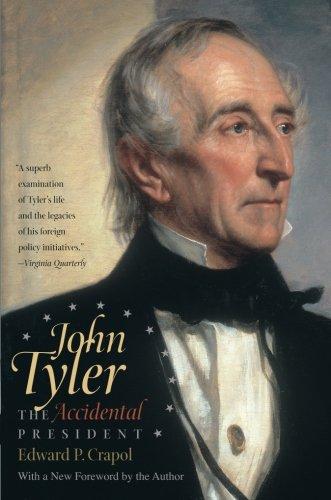 (John Tyler, the Accidental President)