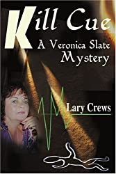 Kill Cue: A Veronica Slate Mystery
