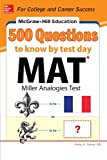 img - for McGraw-Hill Education 500 MAT Questions to Know by Test Day (McGraw-Hill's 500 Questions) book / textbook / text book