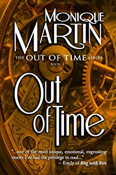 Out of Time: A Time Travel Mystery (Out of Time #1) (English Edition) de [Martin, Monique]