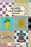 Neapel und Amalfiküste: Das Kochbuch