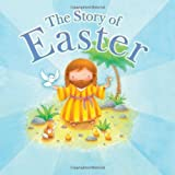 The Story of Easter, Tim Dowley, 1859851746