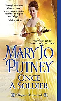 Once a Soldier (Rogues Redeemed) by [Putney, Mary Jo]