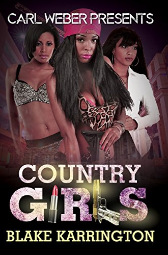 Country Girls (Carl Weber Presents)