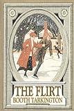 The Flirt, Booth Tarkington, 1603123288