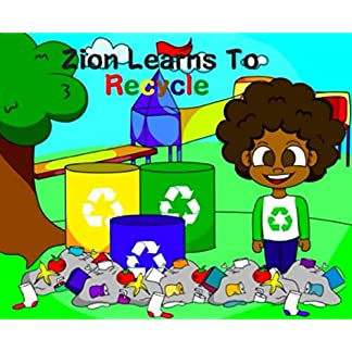 Zion Learns to Recycle