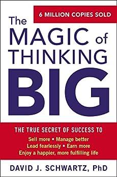 The Magic of Thinking Big by [Schwartz, David J]