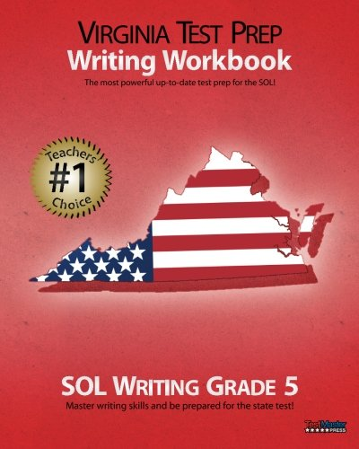 VIRGINIA TEST PREP Writing Workbook SOL Writing Grade 5
