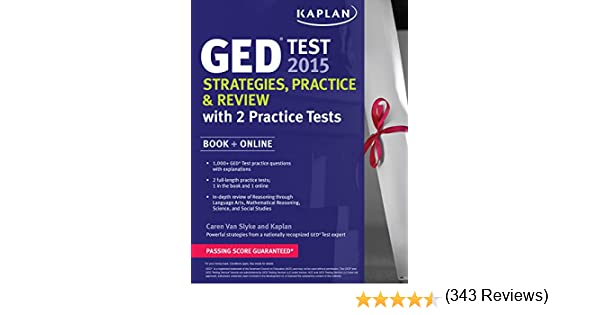 Kaplan GED Test 2015 Strategies, Practice, and Review with 2 ...
