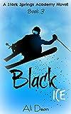 Black Ice (Stark Springs Academy Book 3)
