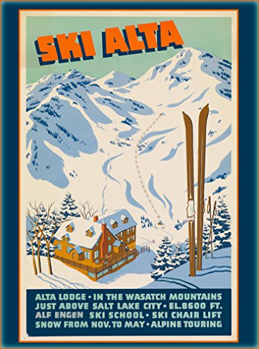 Ski Alta Alta Lodge Wasatch Mountains Salt Lake City Utah United States Of America Vintage Travel Advertisement Art Poster  Poster Measures 10 X 13 5 Inches