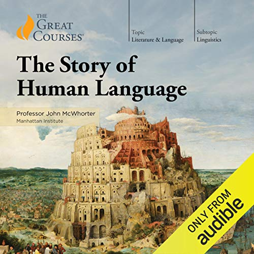 The Story of Human Language ()