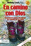 img - for En Camino Con Dios: Oraciones Para Discernir Tu Rumbo en la Vida (Spanish Edition) by Hedwig Lewis (2006-01-04) book / textbook / text book