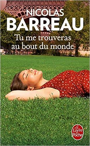Tu Me Trouveras Au Bout Du Monde (2016) - Nicolas Barreau