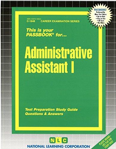 Administrative Assistant I(Passbooks) (Career Examination Passbooks)