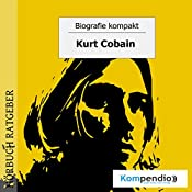 Kurt Cobain (Biografie kompakt)   Robert Sasse, Yannick Esters