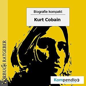 Kurt Cobain (Biografie kompakt) Hörbuch
